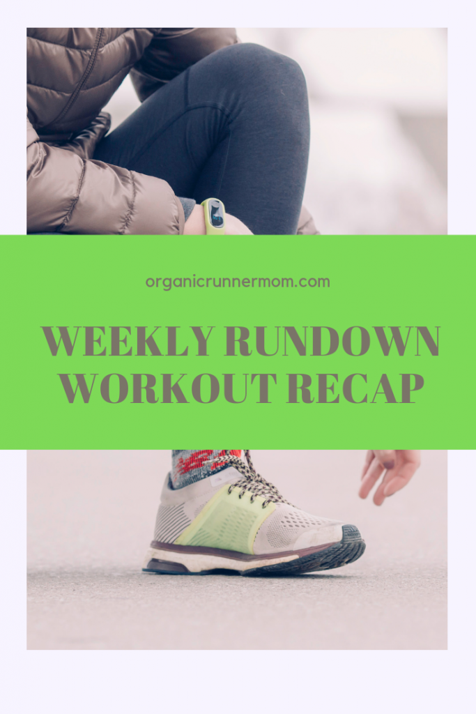 Weekly Rundown Workout Recap